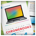 Your Guide to Chromebooks