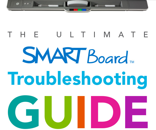 ultimate-smartboard-troubleshooting-guide-1