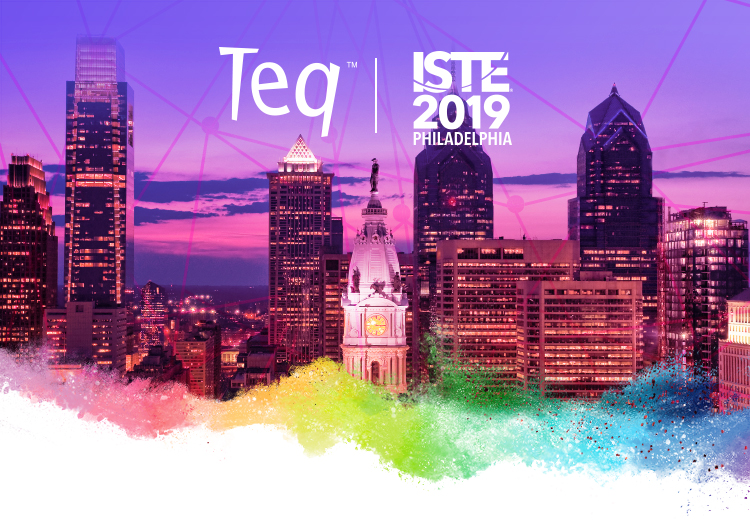 Teq at ISTE 2019