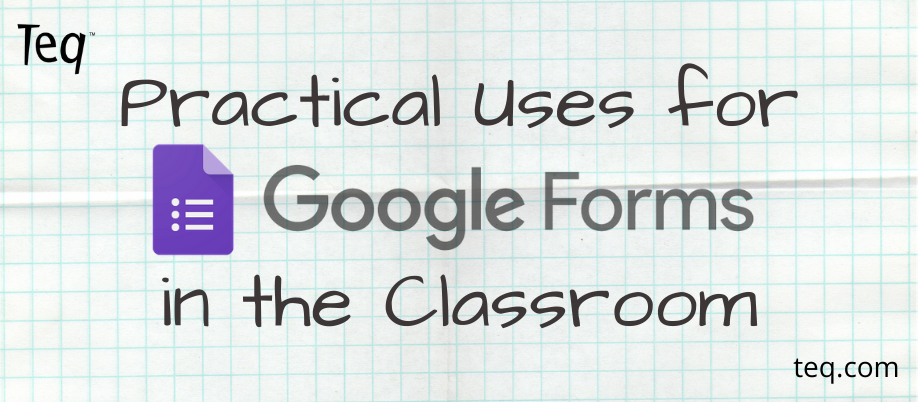 google-forms-teq