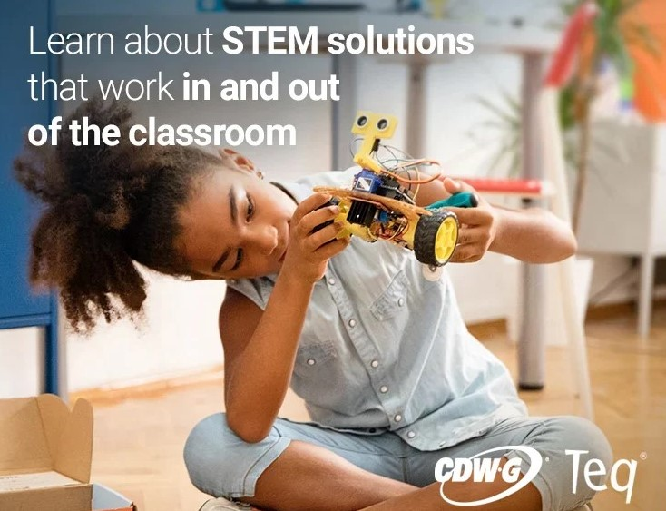 STEM Solutions for Hybrid Learning – Hosted by Teq and CDW-G