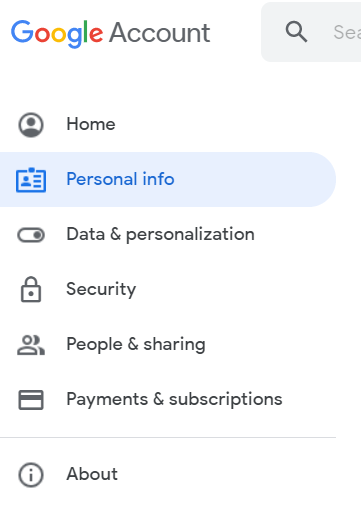 select Personal Info in your Google account